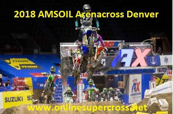 2018 AMSOIL Arenacross Denver Live