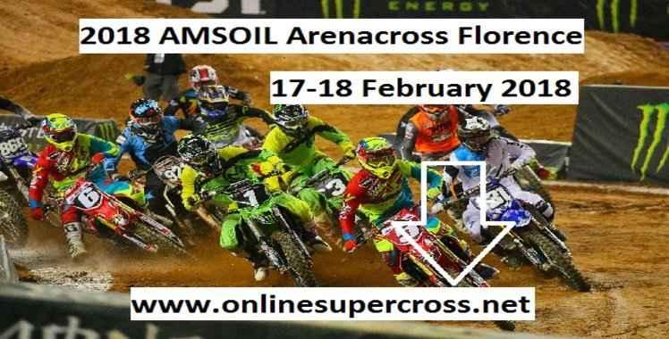 2018 AMSOIL Arenacross Florence Live Stream