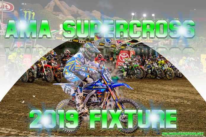 AMA Supercross 2019 Fixture