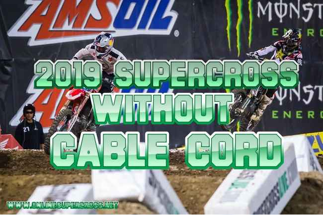 enjoy-2019-supercross-without-cable-cord