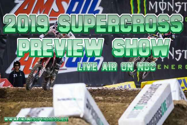 NBC Supercross 2019 Preview Show