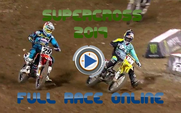 Watch Supercross 2019 Full Race Online