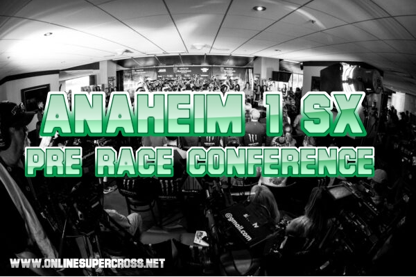 Anaheim 1 Pre-Race Press Conference 2019