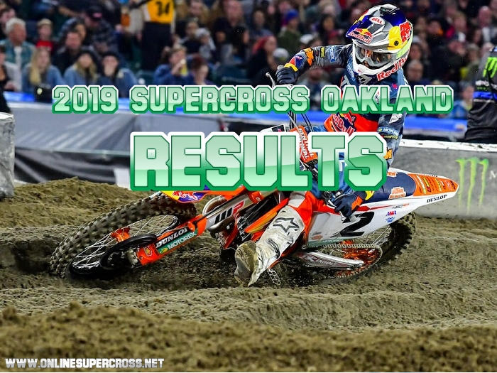 450 and 250 Oakland Supercross results 2019
