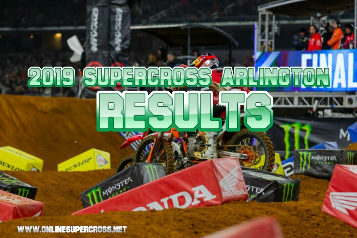 2019 Arlington Supercross 250 and 450 Results