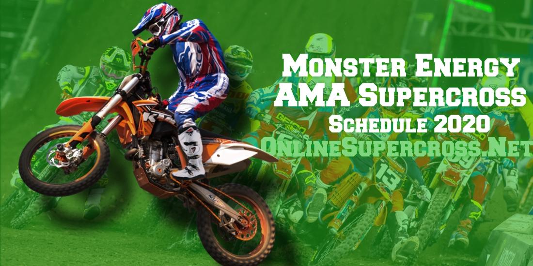 Monster Energy Supercross 2020 Schedule Supercross Online