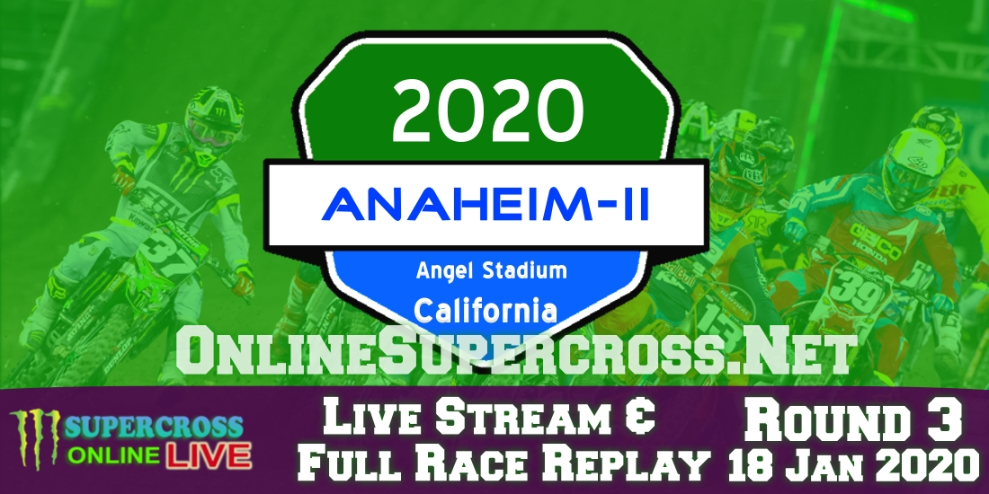 Watch AMA Supercross Anaheim 2 Live