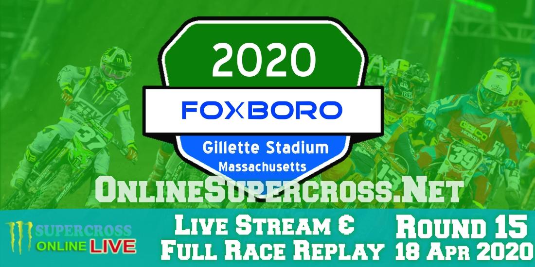 Watch Foxborough AMA Supercross Rd 15 Live