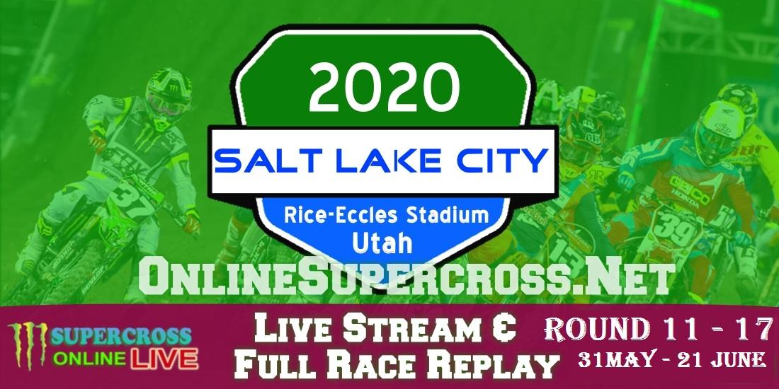Salt Lake City Supercross 2020 Live Stream