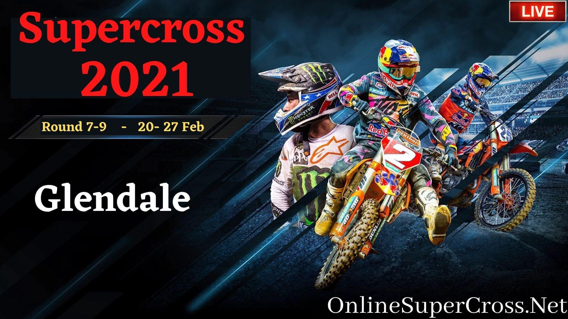 Glendale Supercross 2019 Live Stream