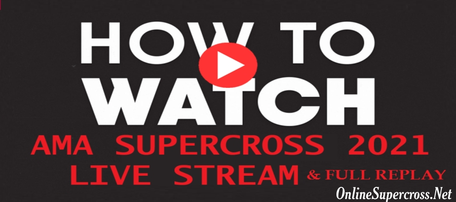 How And Where To Watch AMA Supercross 2021 Live Streaming