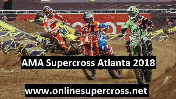 AMA Supercross Atlanta 2018 Live Stream