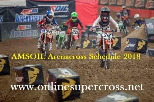 AMSOIL Arenacross Schedule 2018