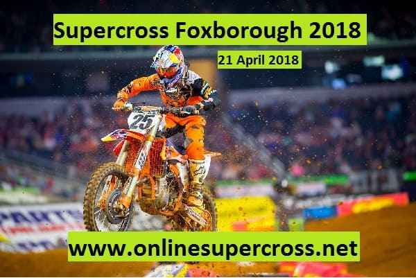Supercross Foxborough 2018 Live