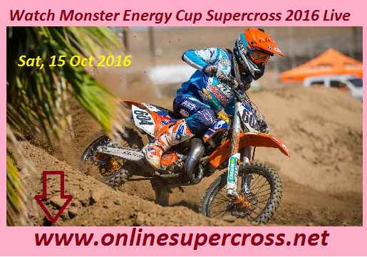 Watch Monster Energy Cup Supercross 2016 Live