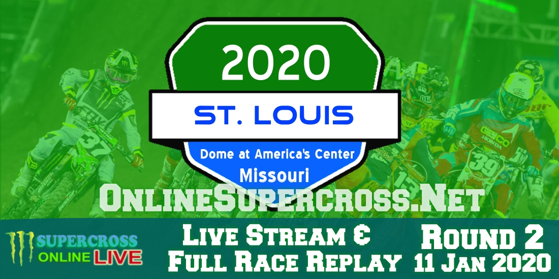 St. Louis Supercross Live Stream 2020 | Full Race Replay