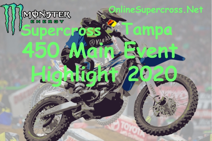 Tampa 450SX Highlights 2020