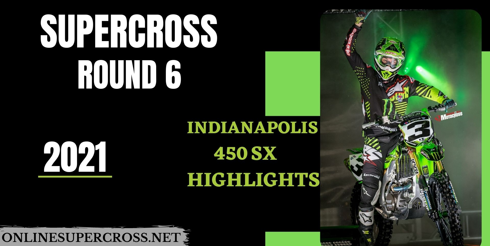 Indianapolis Round 6 Supercross 450SX Highlights 2021