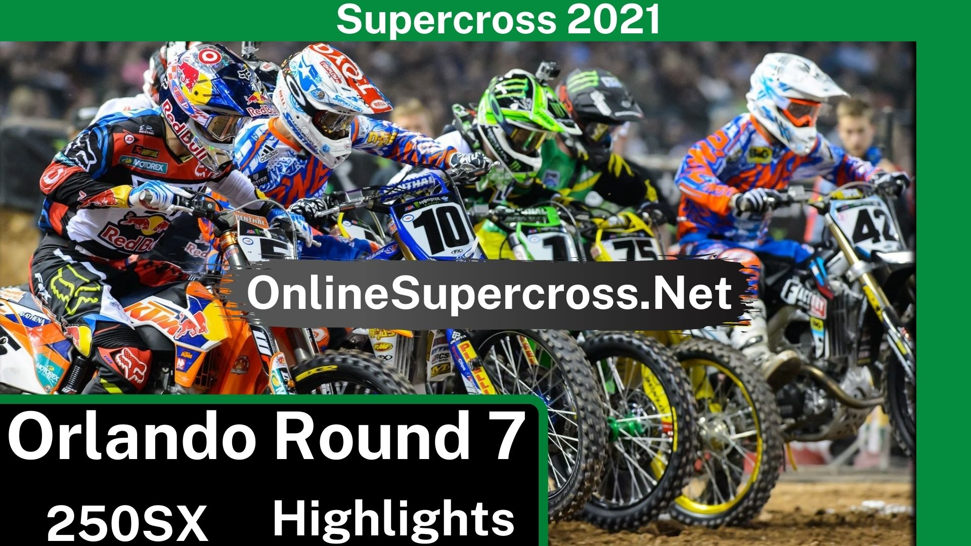 Orlando Round 7 Supercross 250SX Highlights 2021