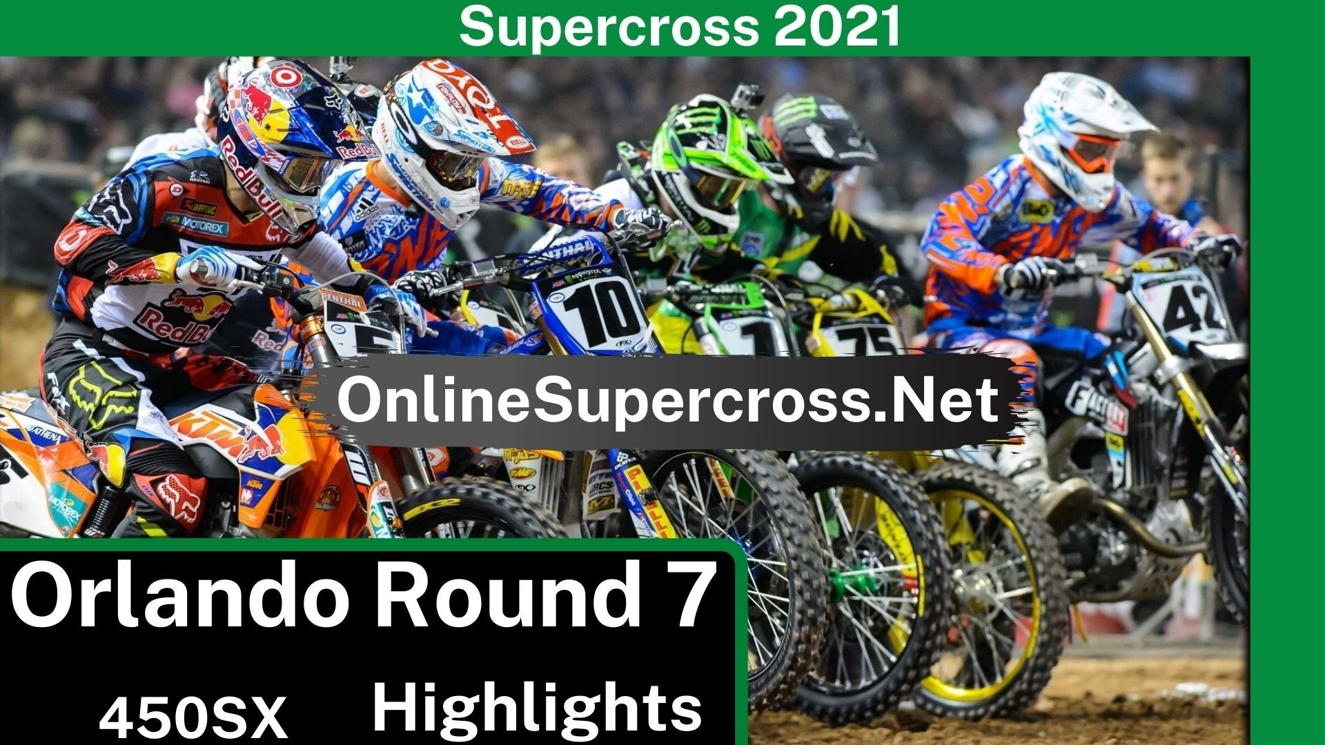 Orlando Round 7 Supercross 450SX Highlights 2021