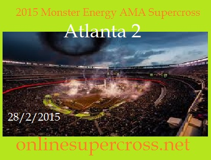 Monster Energy AMA Supercross Atlanta 2