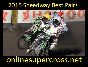 2015 Speedway Best Pairs