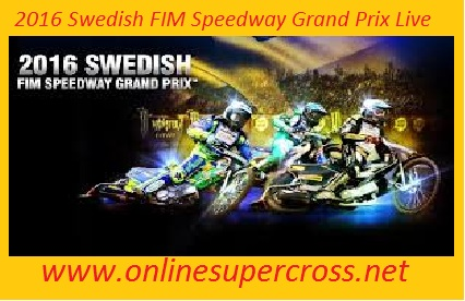 2016 Swedish FIM Speedway Grand Prix Live