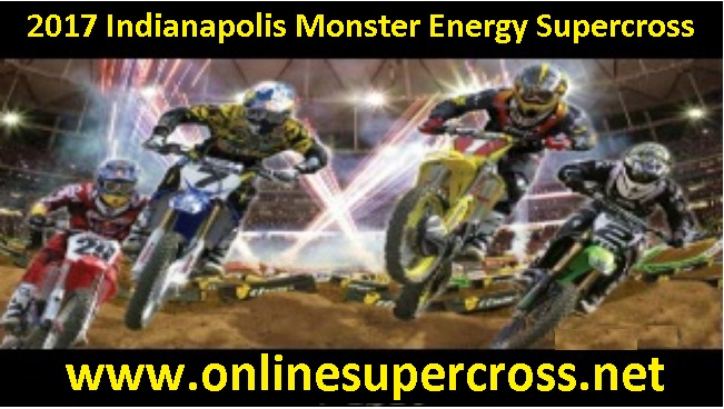 2017 Indianapolis Supercross stream