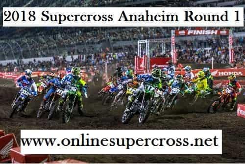 2018 Supercross Anaheim Round 1