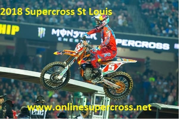 2018 Supercross St Louis Live