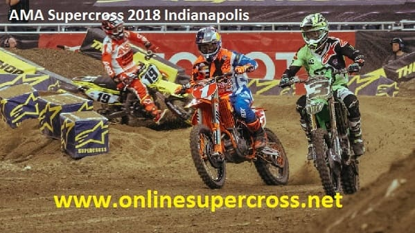 AMA Supercross 2018 Indianapolis Live
