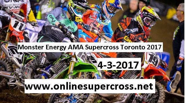 2017 Toronto Monster Energy AMA Supercross live