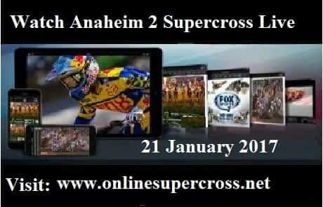 Anaheim 2 Supercross live