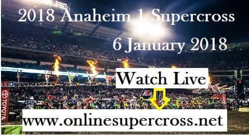Anaheim Supercross 2018