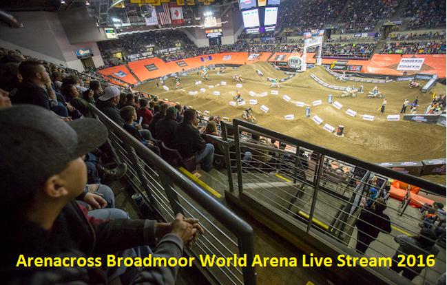 Broadcast Arenacross Broadmoor World Arena Stream