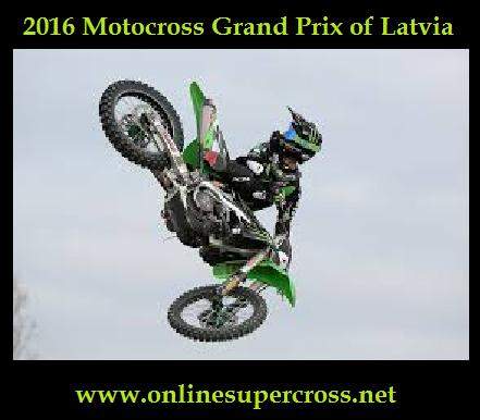 Live Grand Prix of Latvia 2016 Motocross Online