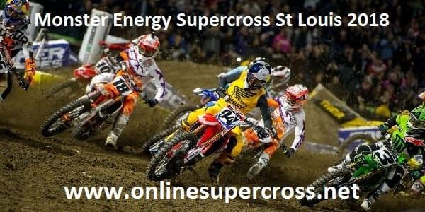 Live Monster Energy Supercross St Louis 2018 Online