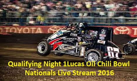 Live Lucas Oil Chili Bowl Nationals Qualifying Night 1