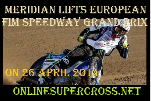 Meridian Lifts European FIM Speedway Grand Prix