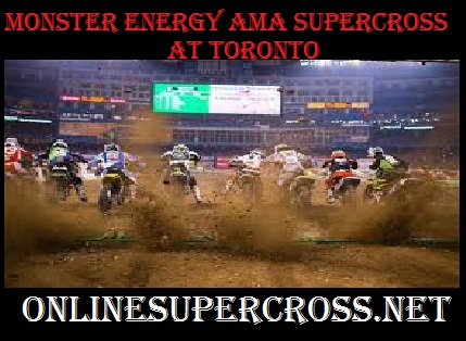 Monster Energy AMA Supercross  Toronto