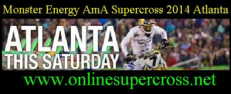 Monster Energy AmA Supercross 2014 Atlanta