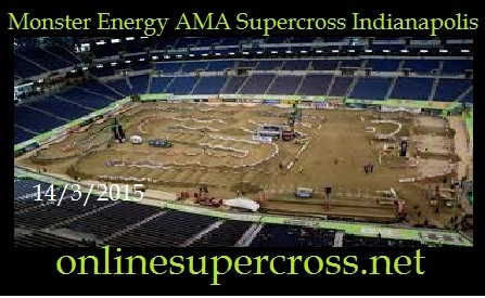 Monster Energy AMA Supercross Indianapolis 2015
