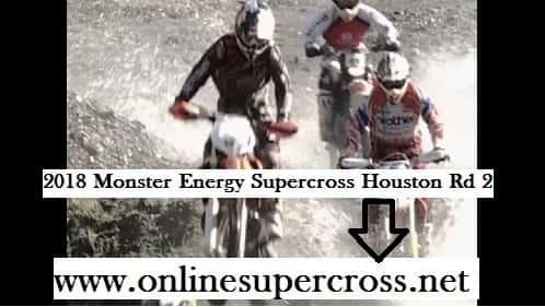 Monster Energy Supercross Houston Rd 2