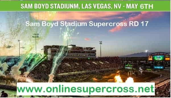 Sam Boyd Stadium Supercross RD 17 live