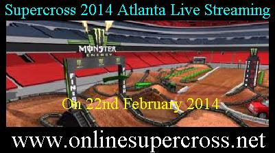 Supercross 2014 Atlanta Live Streaming