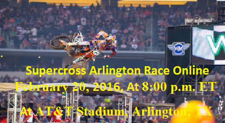 Watch Supercross Arlington Round Live Telecast