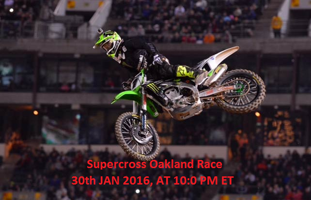 Watch AMA Supercross Oakland 2016 Live Stream