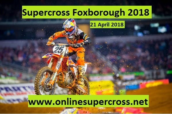 Supercross Foxborough 2018 Live