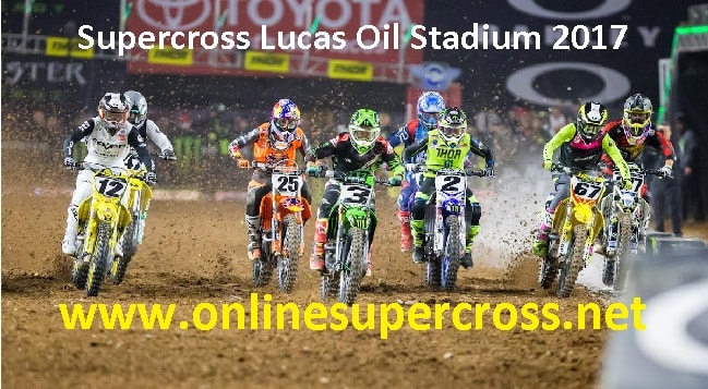 Supercross Lucas Oil Stadium 2017 live